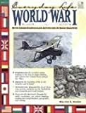 img - for World War I: Everyday Life (Everyday Life (Good Year Books)) book / textbook / text book