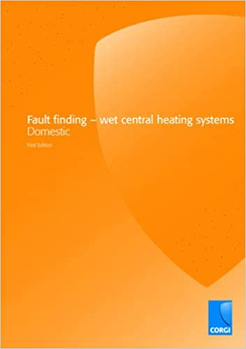 Fault Finding: Wet Central Heating Systems: Mike Heads, Graham ...