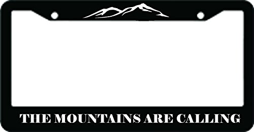 The Mountains are Calling ABS PlasticLicense Plate Frame by Foothills Signs
