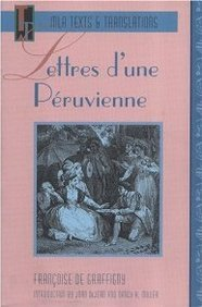Lettres D'une Peruvienne (MLA Texts & Translations) (French Edition)