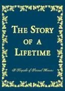 The Story of a Lifetime: A Keepsake of Personal Memoirs (Green)