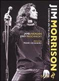 Jim Morrison. L'autostrada alla fine della notte