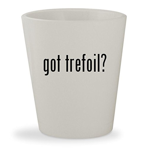got trefoil? - White Ceramic 1.5oz Shot (Adi Earring)