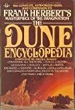 Image of The Dune Encyclopedia: The Complete, Authorized Guide and Companion to Frank Herbert's Masterpiece of the Imagination
