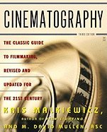 Cinematography (3rd, 06) by Malkiewicz, Kris - Mullen, M David [Paperback (2005)]