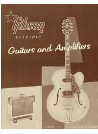 - Original Gibson Electric Guitars Catalog March 1958