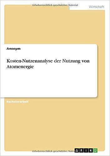 Kosten-Nutzenanalyse der Nutzung von Atomenergie