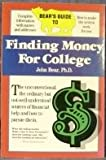 Bear's Guide to Finding Money for College, John Bear, 0898151260