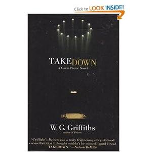 Take Down: A Gavin Pierce Novel W.G. Griffiths