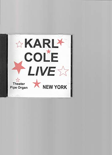 Karl Cole Live - Theater Pipe Organ - New York