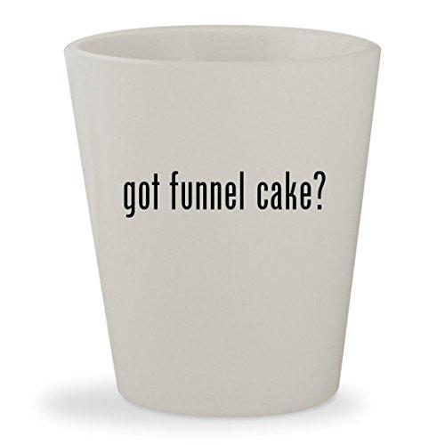 got funnel cake? - White Ceramic 1.5oz Shot Glass Flag Dispenser Starter Kit