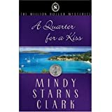 A Quarter for a Kiss (The Million Dollar Mysteries, Book 4)