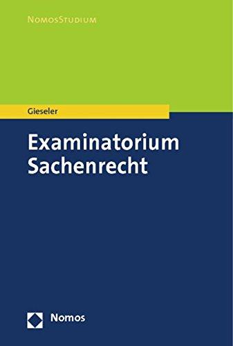 Examinatorium Sachenrecht (NomosStudium)
