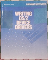 Writing Os/2 Device Drivers Raymond Westwater