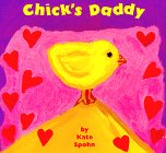 Chick's Daddy, Kate Spohn, 0679886753