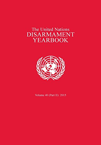 United Nations Disarmament Yearbook 2015: Part II