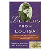 Letters from Louisa : The Experiences of Louisa MacDonald, Beaumont, Jeanette and Hole, W. Vere, 1864480548