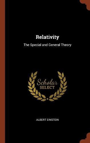 Download Relativity: The Special and General Theory PDF