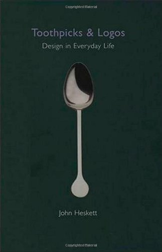 Read Online Toothpicks and Logos: Design in Everyday Life ebook