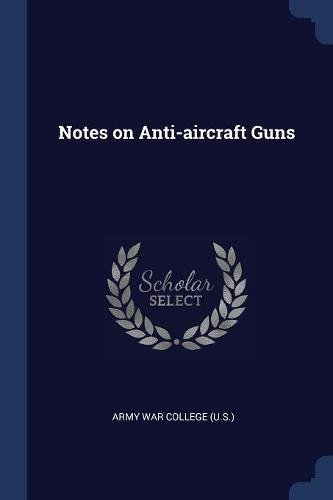 Download Notes on Anti-aircraft Guns pdf