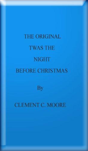 The Original Twas the Night before Christmas (Twas The Night Before Christmas Poem Author)