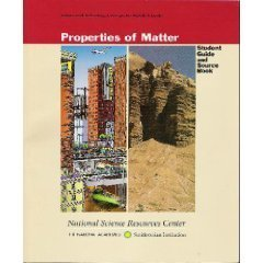 Properties of Matter: Science and Technology Concepts for Middle Schools Student Guide and Source Book