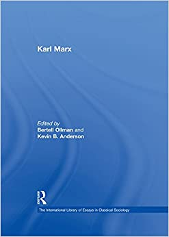 Karl Marx (The International Library of Essays in Classical Sociology)