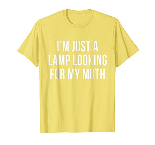 Lamp Looking for Moth T-Shirt Funny Meme