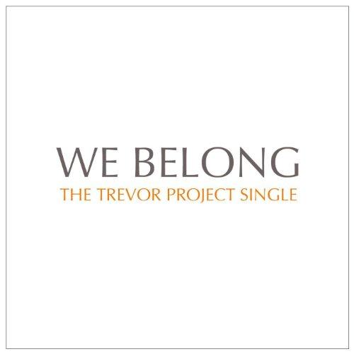 We Belong - The Trevor Project Single