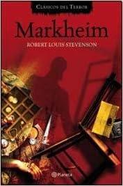 MARKHEIM (Spanish Edition): STEVENSON ROBERT LOUIS ...
