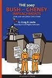 The 2007 Bush-Cheney Impeachments: Year 2008 10th Grade Civics Exam