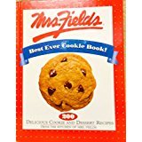Mrs. Fields Best Ever Cookie Book!: 200 Delicious Cookie and Dessert Recipes from the Kitchen of Mrs. Fields (Best Recipes From The Chew)