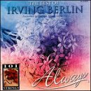 Always: The Best of Irving Berlin