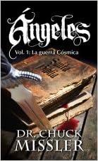 Angels Vol. 1: La guerra Cósmica (Spanish edition)