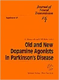 Old and New Dopamine Agonists in Parkinson's Disease (Journal of Neural Transmission. Supplementa)