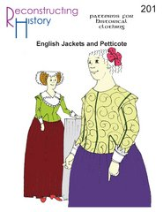 16th & 17th Century Late Elizabethan and Jacobean English Jackets and Petticote (Renaissance Clothing Sewing Patterns)