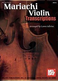 lin Transcriptions (De Mariachi Violin)