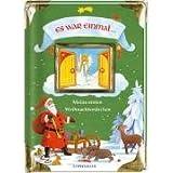 Es war einmal. Meine ersten Weihnachtsmärchen