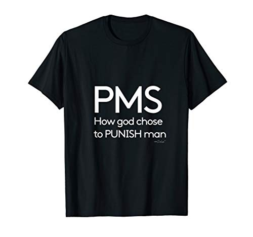 Girls Pms T-shirt (ZeeLee T Shirt PMS Punishment)
