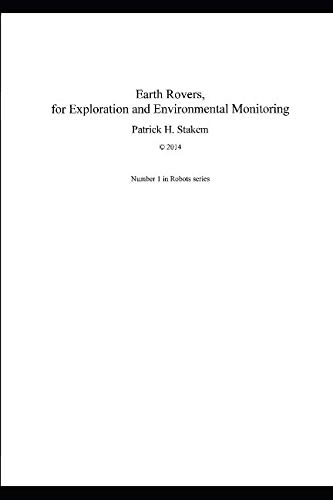 Earth Rovers: for Exploration and Environmental Monitoring (Robots)
