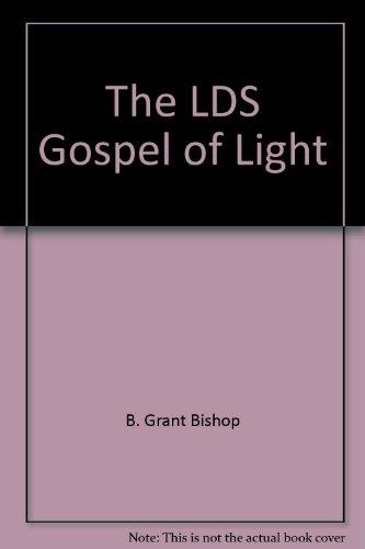The LDS Gospel of Light