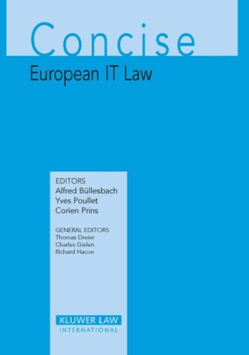 Concise European IT Law (Concise Commentary) Alfred Bullesbach