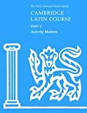 Cambridge Latin Course Unit 2 Activity Masters (North American Cambridge Latin Course)