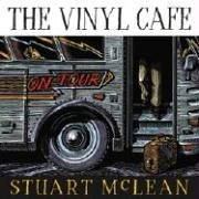 The Vinyl Cafe: On Tour (Best Vinyl Cafe Stories)