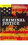 Cengage Advantage Books: Essentials of Criminal Justice, Siegel, Larry J. and Worrall, John L., 1111841810