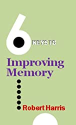 6 Keys to Improving Memory (The