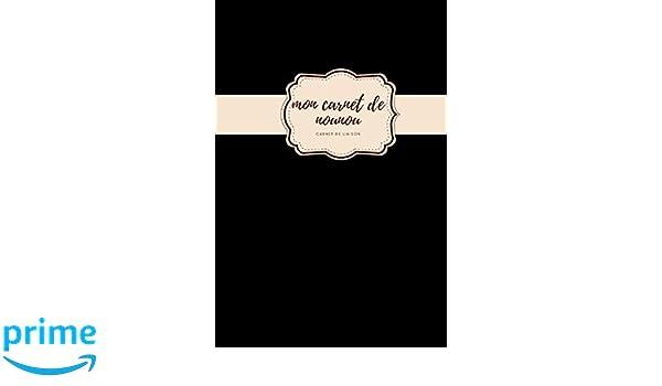 Mon carnet de nounou carnet de liaison: carnet de ...