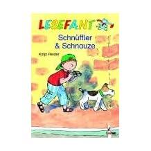 Lesefant. Schnüffler & Schnauze. (Ab 7 J.).