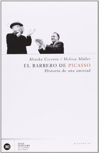 Descargar Libro El Barbero De Picasso: Historia De Una Amistad Monika Czernin