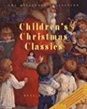 Children's Christmas Classics, Christmas Classics Ltd. and Ronald Clancy, 0615120989